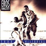 Eros Ramazzotti - Todo Historias (Spanish Version)