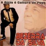 Bezerra Da Silva - bezerra da silvaa giria e a cultura do povo(01)_a giria e cultura do povo