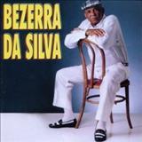Bezzera Da Silva - BEZERRA DA SILVA E AMIGOS
