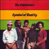 The Gladiators - The Gladiators - Symbol of Reality