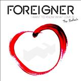 Foreigner - CD 1 I WANT TO KNOW WHAT LOVE IS