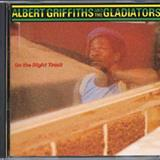 The Gladiators - The Gladiators - On The Right Track