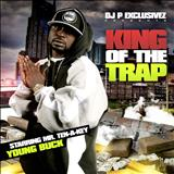 Young Buck - DJ P EXCLUSIVEZ AND YOUNG BUCK
