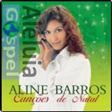 Aline Barros - Aline Barros Canções de Natal