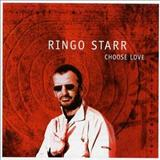 Ringo Starr - 2005 - Choose Love