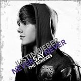 Justin Bieber - Never Say Never Remixes