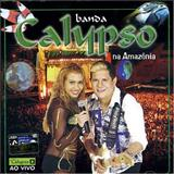 Abertura - Banda Calypso Vol.7 Ao Vivo Na Amazônia