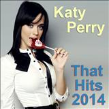 Katy Perry - THAT HITS