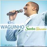 Waguinho - samba adorador