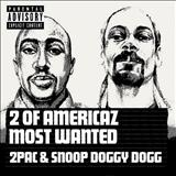 2Pac -  2 of Americaz Most Wanted