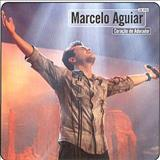 Marcelo Aguiar - caraçao de adorador