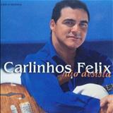 Carlinhos Félix - Nao Desista