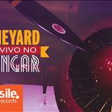 Vineyard - Vineyard ao vivo no Hangar