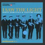 As melhores gospel - WHITE SPIRITUALS-I SAW THE LIGHT