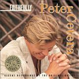 Peter Cetera - FAITFULLY
