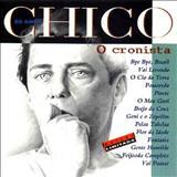 Chico Buarque - O Cronista