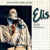 Elis Regina - Nada Será Como Antes (Músicas de Milton Nascimento)