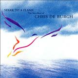 Chris De Burgh - SPARK TO A FLAME THE VERY BEST OF