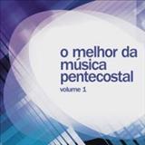Louvor Pentecostal - louvor pentencostal vol.1