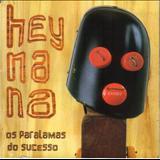 Os Paralamas Do Sucesso - Hey Na Na