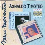Agnaldo Timóteo - MEUS MOMENTOS