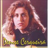Denise Cerqueira - Meu Clamor