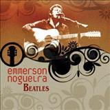 Emmerson Nogueira - EMERSON NOGUEIRA-BEATLES
