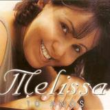 Melissa - melissa 10 anos