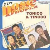 Tonico e Tinoco - 27,30 E 31 ANOS DA DUPLA TONICO E TINOCO