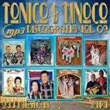 Baile na Roça - DISCOGRAFIA TONICO E TINOCO VOL 2