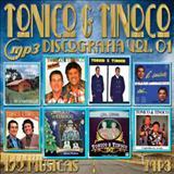 Tonico e Tinoco - DISCOGRAFIA TONICO E TINOCO VOL.1