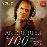 André Rieu - ANDRE RIEU- 100 MOST BEATIFUL