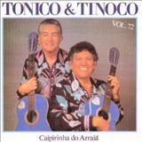 Tonico e Tinoco - Caipirinha Do Arraiá