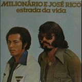 Milionário e José Rico - ESTRADA DA VIDA