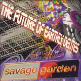 Savage Garden - THE FUTURE OF EARLY DELITES CD 1 & 2