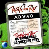 Os Paralamas Do Sucesso - Rock in Rio 1985