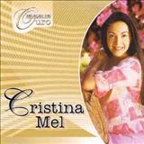 Cristina Mel - seleçao de ouro volume 2