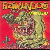 Raimundos - KavooKavala