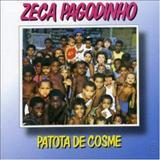 Zeca Pagodinho - PATOTA DE COSME