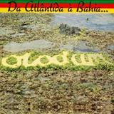 Olodum - Da Atlântida à Bahia... O Mar É O Caminho [Álbum]
