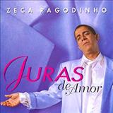 Zeca Pagodinho - Juras de amor