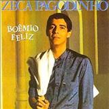 Zeca Pagodinho - Boêmio feliz
