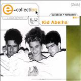 Kid Abelha - E-Collection