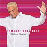Belo - Romance Rosa: o melhor de Belo