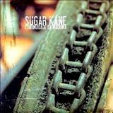 Sugar Kane - Continuidade da Máquina