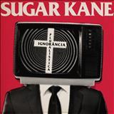 Sugar Kane - Ignorância Pluralística