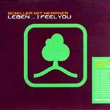 Schiller - Schiller Mit Heppner - Leben ... I Feel You (Single)