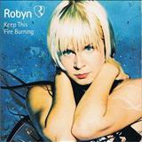 Robyn - Keep This Fire Burning [Single]