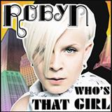 Robyn - Whos That Girl [Single]