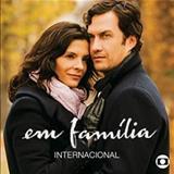 Novelas - Em Família ( Internacional )